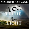 Let There Be Light (Unabridged)