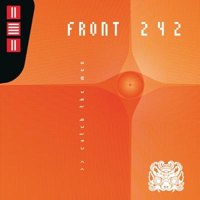 Catch the Men (Live) - Front 242