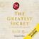 Rhonda Byrne - The greatest secret - Il segreto più grande
