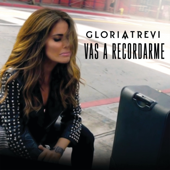 Vas a Recordarme - Gloria Trevi Cover Art
