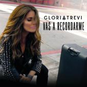 Vas a Recordarme - Gloria Trevi