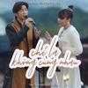 Tăng Phúc - Chỉ Là Không Cùng Nhau (feat. Trương Thảo Nhi) [Live Version] artwork