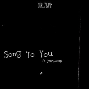 Song to You (feat. Jayygoinup) - Single