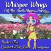 Whisper Wings of the North Shores Fairies: Book 1: The Quietest Fairy Ever (Unabridged)