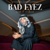 BAD EYEZ by Nimo, Luciano iTunes Track 1