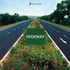 Highway (Original Motion Picture Soundtrack) - EP