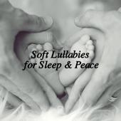 Soft Lullabies for Sleep & Peace