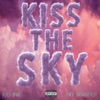 Kiss the Sky feat Hit Wxnder Single