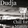 Chill for a Minute Single