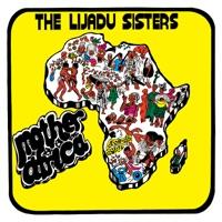 The Lijadu Sisters - Mother Africa