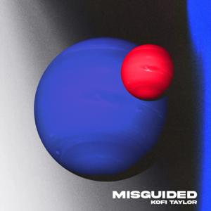 Kofi Taylor - Misguided - EP