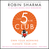 Robin Sharma - The 5 AM Club artwork