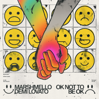 Album OK Not To Be OK - Marshmello & Demi Lovato