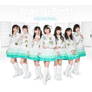 Wake Up, Girls! - Wake Up, Best!MEMORIAL Vol.6