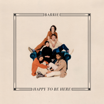 Happy to Be Here Barrie album songs, reviews, credits
