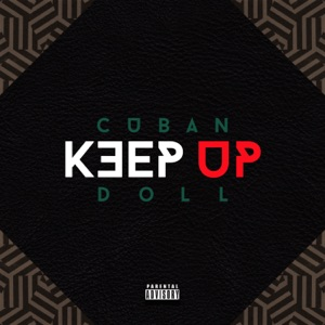 Keep Up - Single Mp3 Download