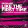 Mr.Da-Nos Like the First Time (feat. Maurice) - Mr.Da-Nos