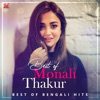 Best of Monali Thakur