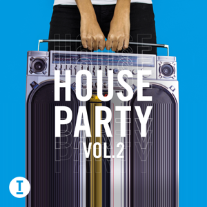 Various Artists - Toolroom House Party, Vol. 2