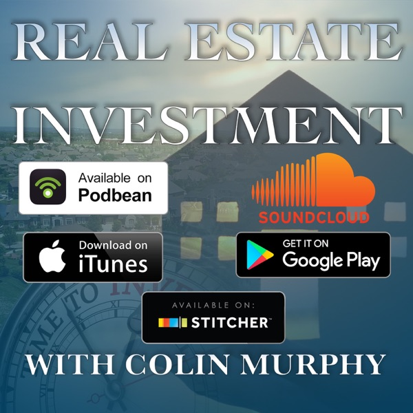 Real Estate Investment with Colin Murphy