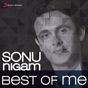 Best of Me: Sonu Nigam - Sonu Nigam