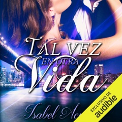 Tal vez en otra vida [Maybe in Another Life] (Unabridged)