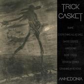 Trick Casket - Ghost Estates