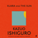 Kazuo Ishiguro - Klara and the Sun