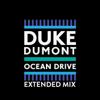 Duke Dumont - Ocean Drive (Extended Mix) artwork