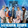 SUMMER HYPE by BALLISTIK BOYZ from EXILE TRIBE