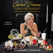 Caviar Dreams, Tuna Fish Budget (Unabridged)