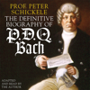 Peter Schickele - The Definitive Biography of P.D.Q. Bach  artwork