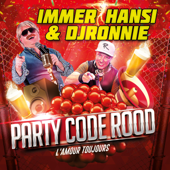 Party Code Rood (L'amour Toujours)
