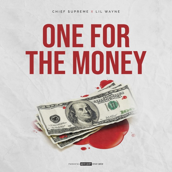 One for the Money (feat. Lil Wayne) - Single