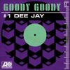 Goody Goody - #1 Dee Jay (Single Version) bild
