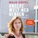 Maja Göpel - Unsere Welt neu denken: Eine Einladung