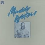 Muddy Waters - Rollin' and Tumblin'