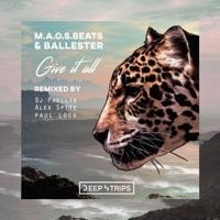 Give It All (Paul Lock rmx) - MAOS BEATS - BALLESTER