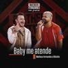 Matheus Fernandes & Dilsinho - Baby Me Atende  arte