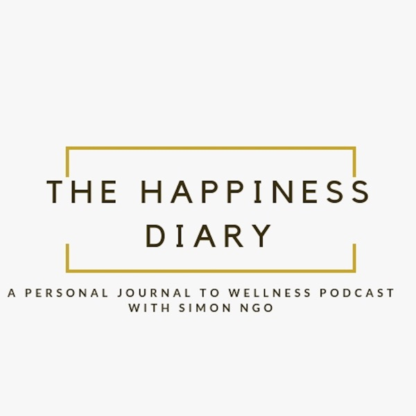 The Happiness Diary Podcast with Simon Ngo