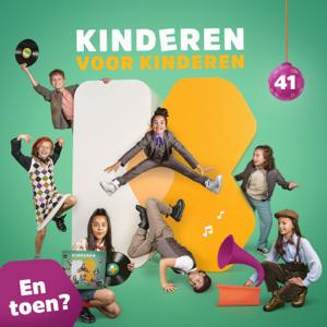 Kinderen Voor Kinderen - En Toen?