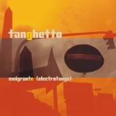 Tanghetto - Vida Moderna En 2/4 (Modern Life In 2/4)