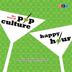 NPR The Best of Pop Culture Happy Hour - NPR audiobook, mp3