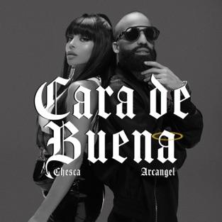 Chesca & Arcángel – Cara de Buena – Single [iTunes Plus AAC M4A]