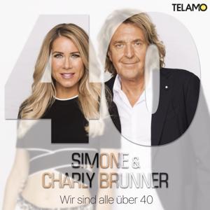 Simone & Charly Brunner - Wir sind alle über 40
