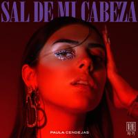 Sal de mi cabeza - Paula Cendejas