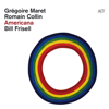 Grégoire Maret, Romain Collin & Bill Frisell - Americana  artwork