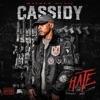 Hate - Single, Cassidy