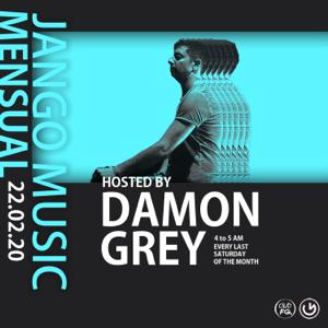 """Damon Grey & Jango Music - """"La Mensuelle"""" Episode 11 CLUB FG"""" (DJ Mix)"""