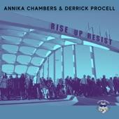 Derrick Procell;Annika Chambers - Rise Up, Resist!